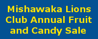 Mishawaka Lions Fruit and Candy